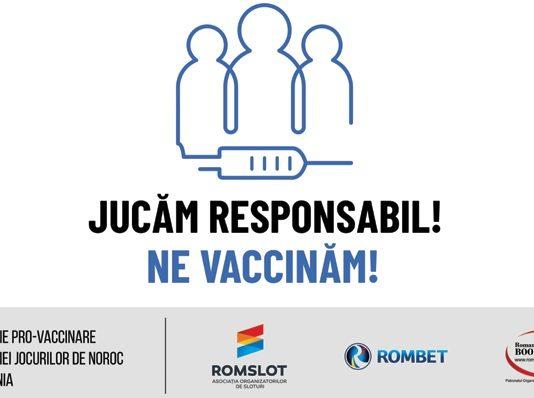 Jucăm Responsabil. Ne Vaccinăm.